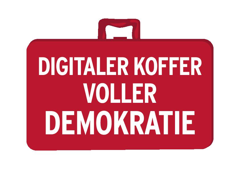 EIN DIGITALER KOFFER VOLLER DEMOKRATIE – NEUE PLATTFORM FÜR ENGAGIERTE